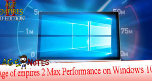 Age of empires 2 Max Performance on Windows 10